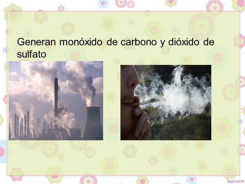 Generan monóxido de carbono y dióxido de sulfato