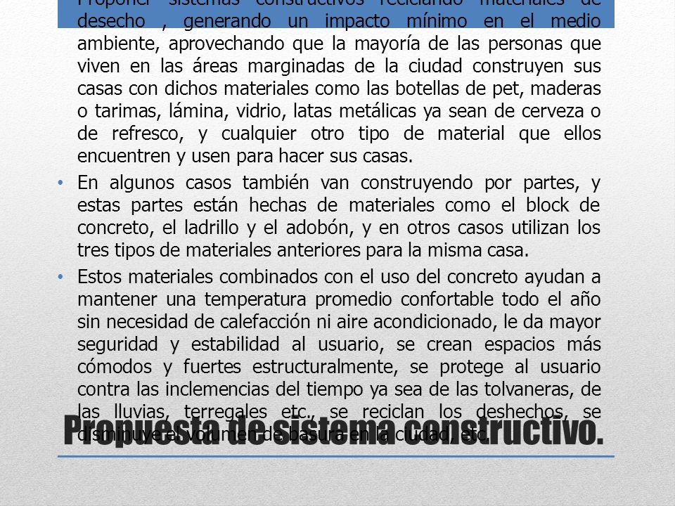 Propuesta de sistema constructivo.