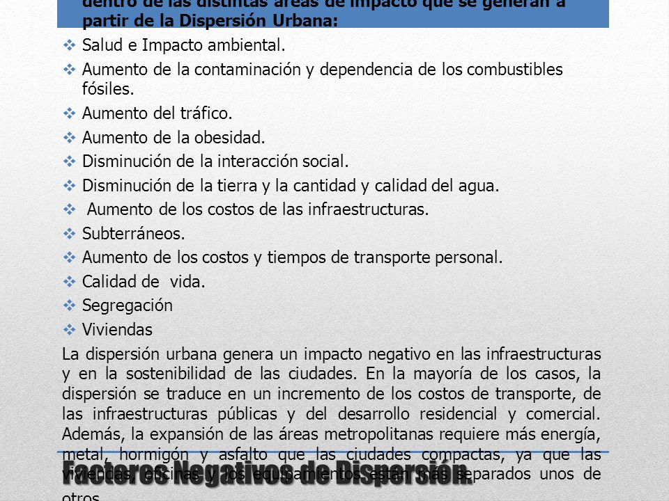 Factores Negativos de Dispersión.