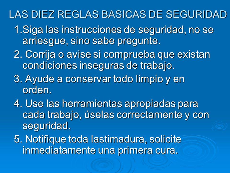 LAS DIEZ REGLAS BASICAS DE SEGURIDAD