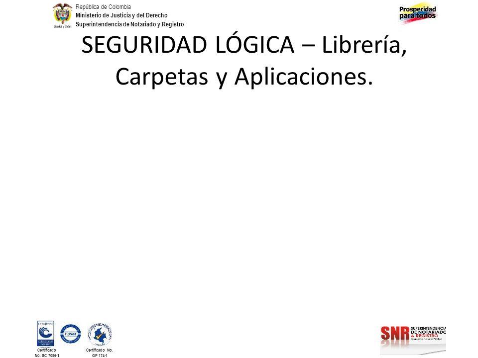 SEGURIDAD LÓGICA – Librería, Carpetas y Aplicaciones.