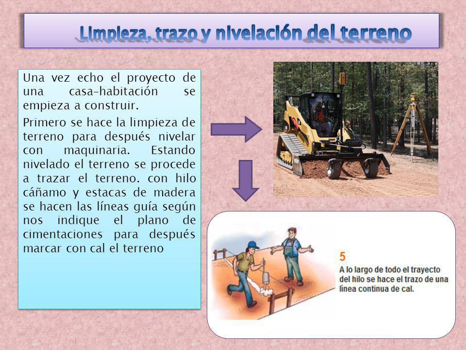 Limpieza, trazo y nivelación del terreno