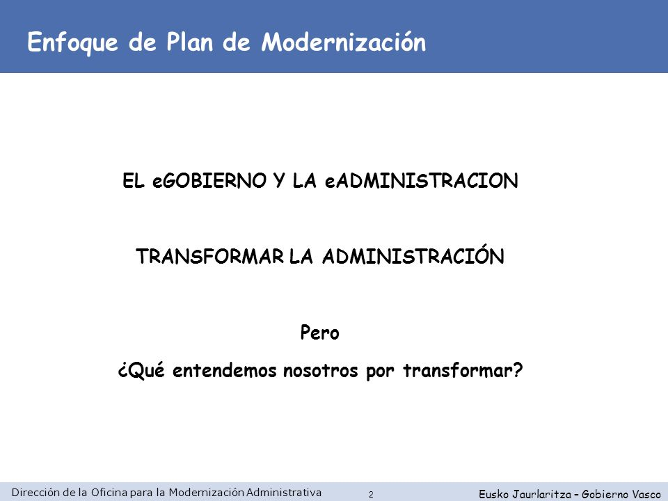 Enfoque de Plan de Modernización