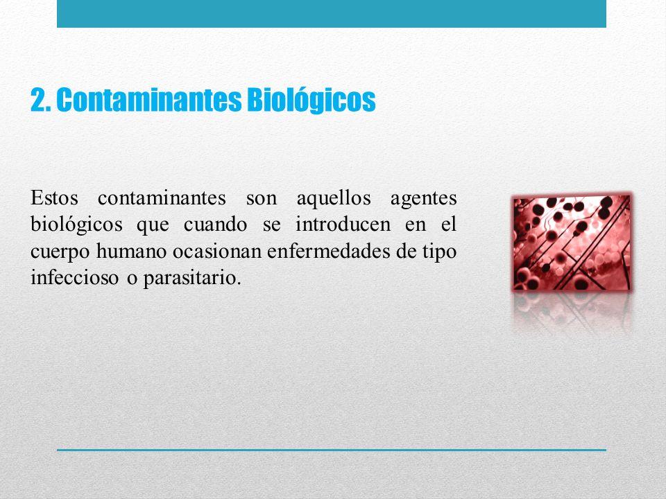 2. Contaminantes Biológicos