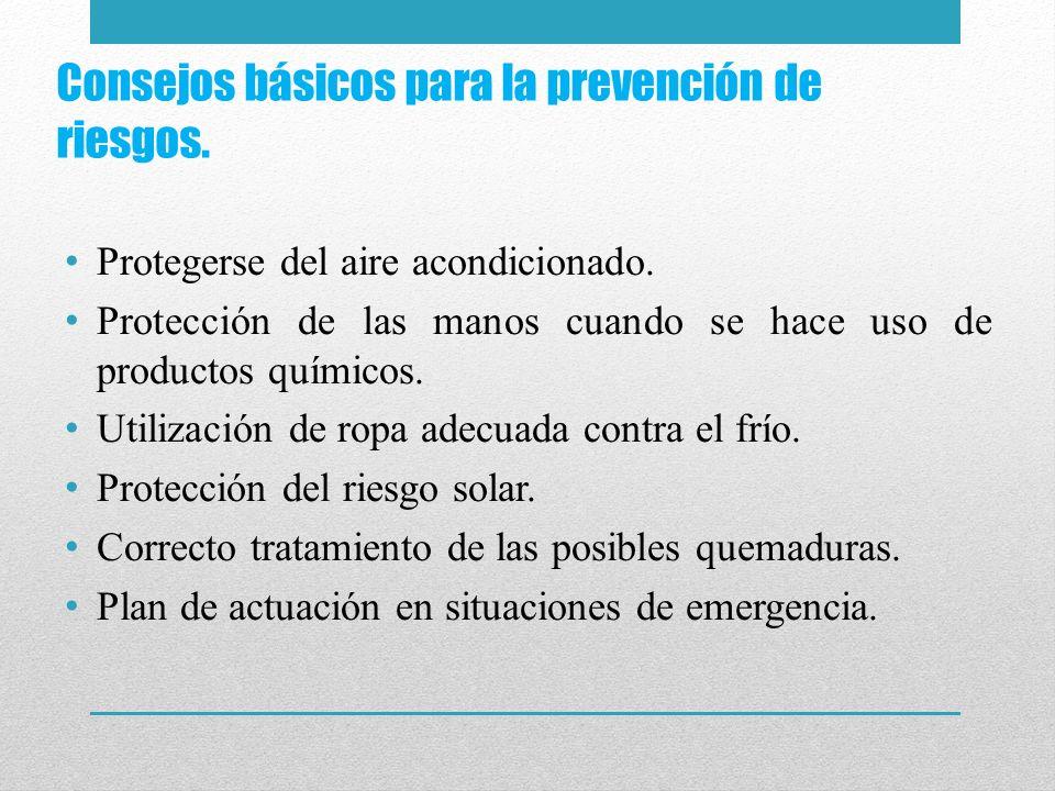 Consejos básicos para la prevención de riesgos.