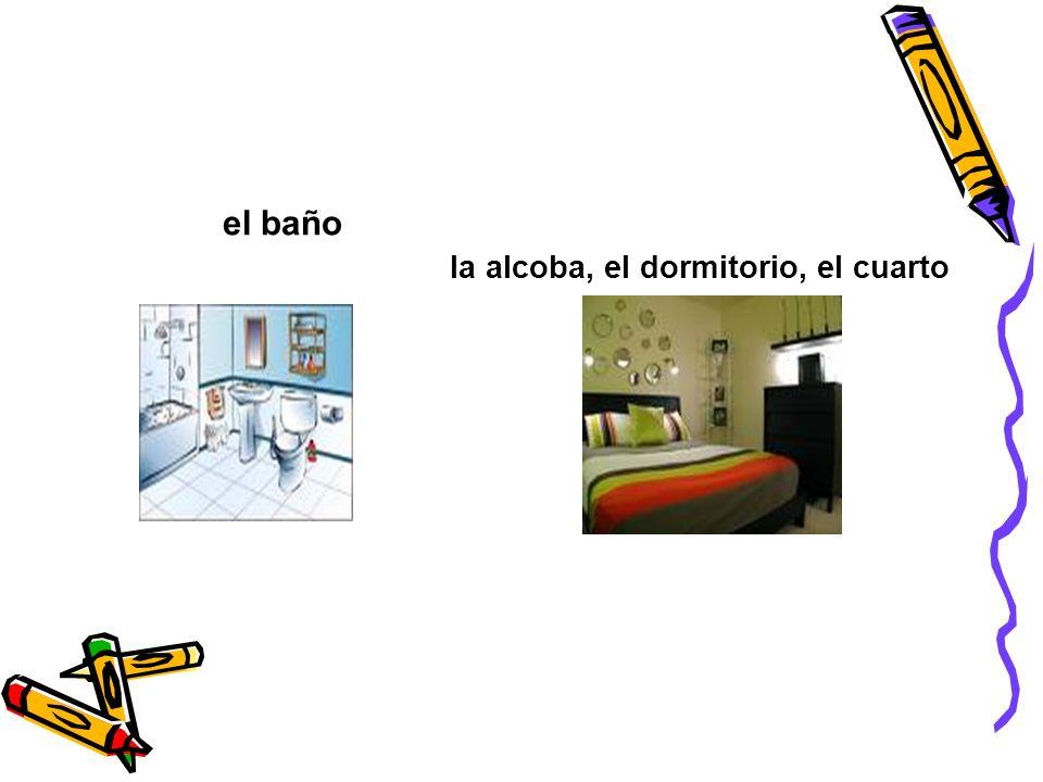 la alcoba, el dormitorio, el cuarto