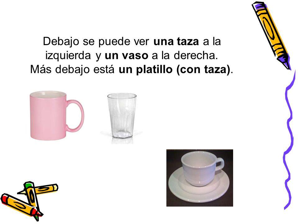 Debajo se puede ver una taza a la izquierda y un vaso a la derecha