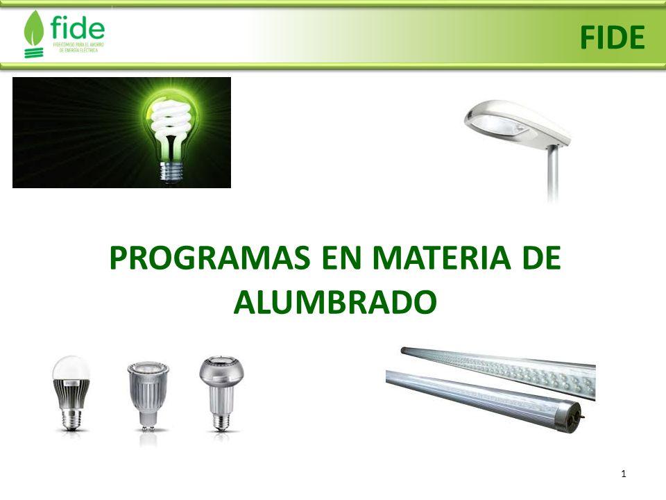 PROGRAMAS EN MATERIA DE ALUMBRADO
