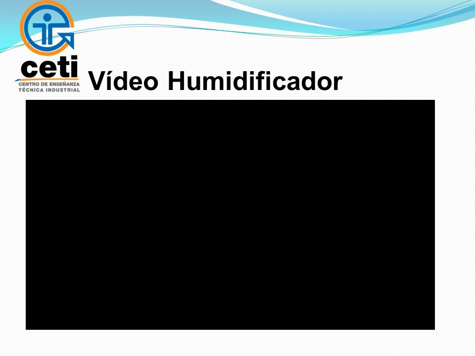 Vídeo Humidificador