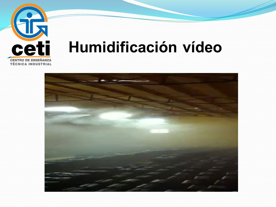 Humidificación vídeo