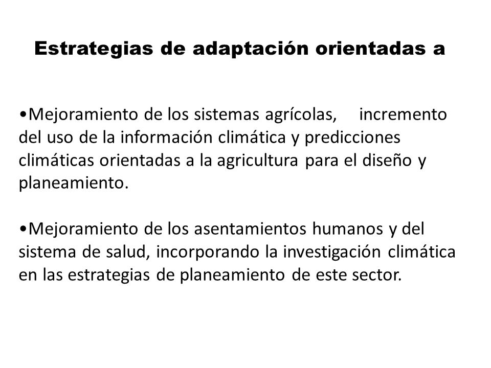 Estrategias de adaptación orientadas a