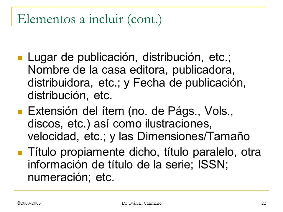 Elementos a incluir (cont.)
