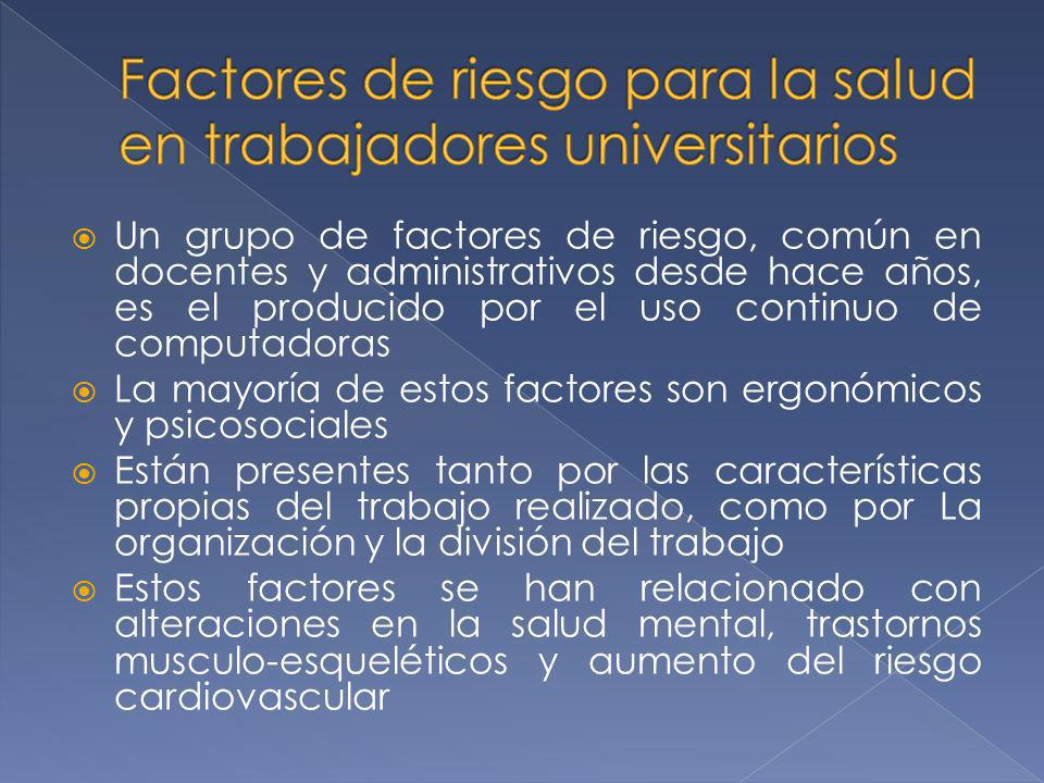 Factores de riesgo para la salud en trabajadores universitarios