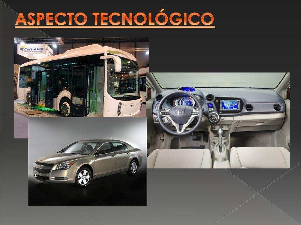 ASPECTO TECNOLÓGICO Autobus tempus, chevrolet malibu hybrid (el de la derecha), honda insight (la d la izquierda)
