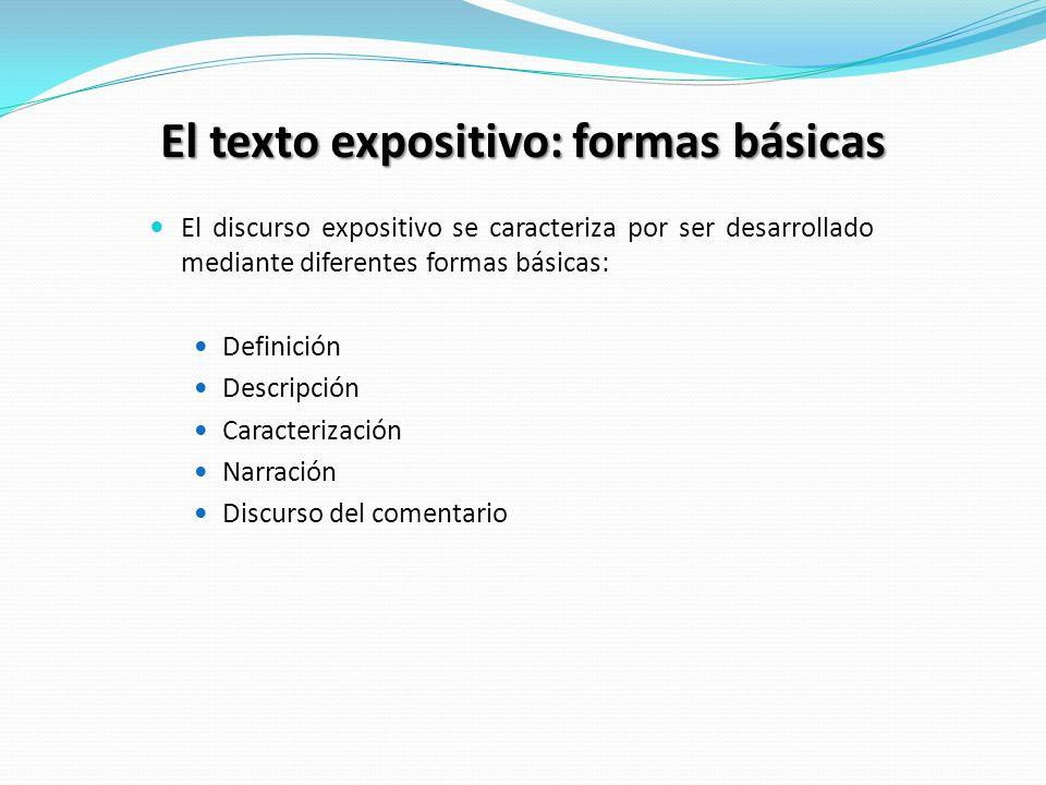 El texto expositivo: formas básicas