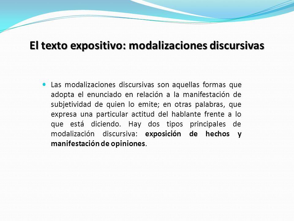 El texto expositivo: modalizaciones discursivas