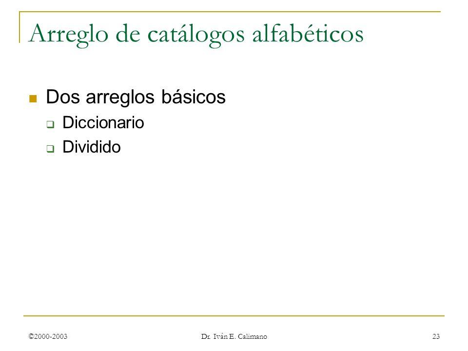 Arreglo de catálogos alfabéticos