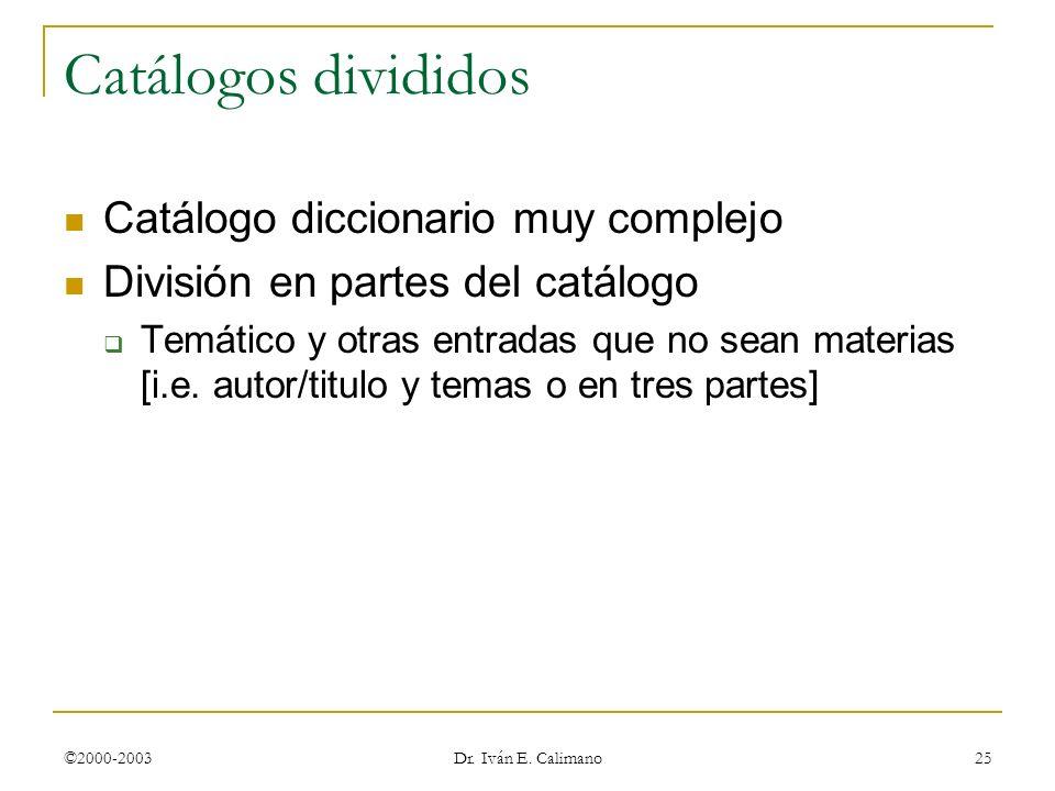 Catálogos divididos Catálogo diccionario muy complejo