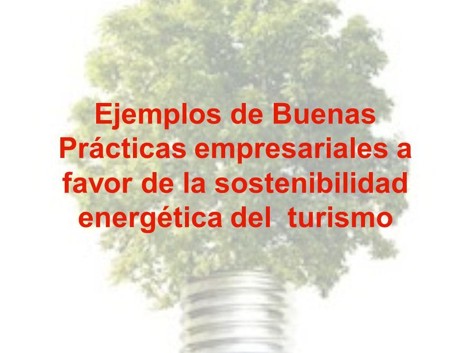 Ejemplos de Buenas Prácticas empresariales a favor de la sostenibilidad energética del turismo