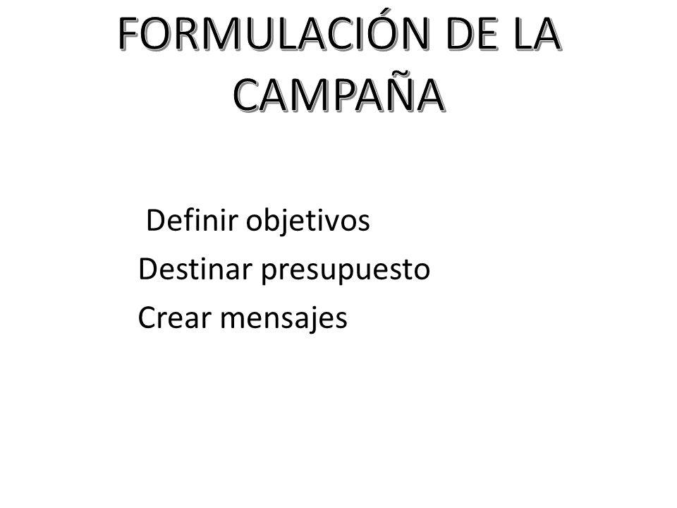 FORMULACIÓN DE LA CAMPAÑA