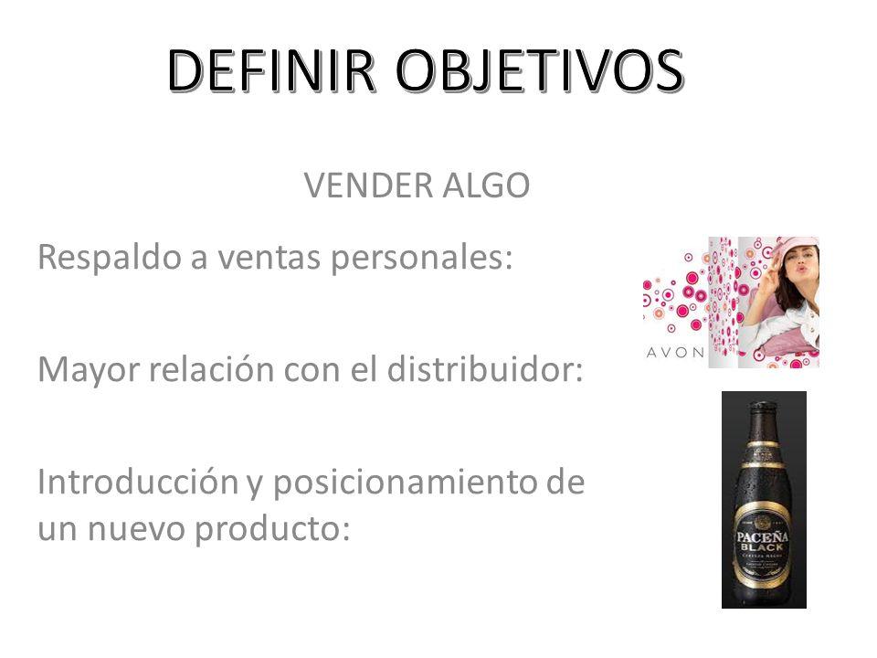 DEFINIR OBJETIVOS VENDER ALGO Respaldo a ventas personales: