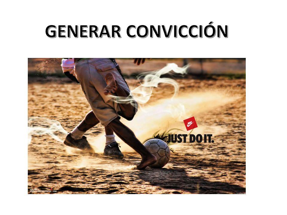 GENERAR CONVICCIÓN