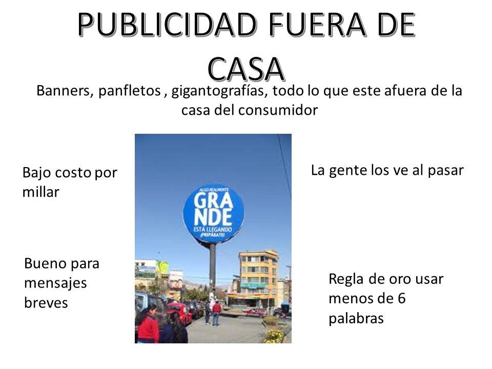 PUBLICIDAD FUERA DE CASA