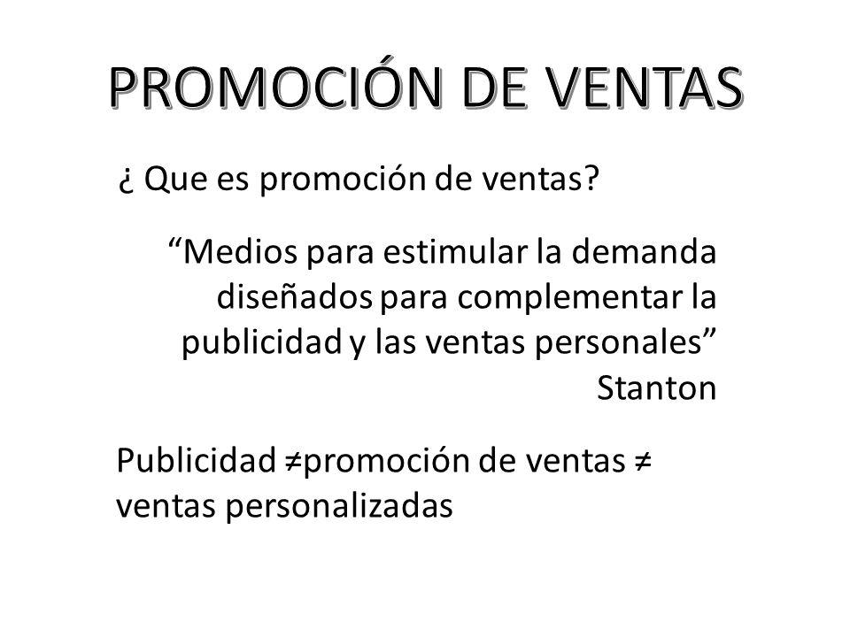 PROMOCIÓN DE VENTAS ¿ Que es promoción de ventas