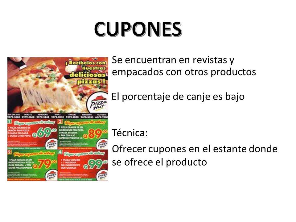 CUPONES Se encuentran en revistas y empacados con otros productos