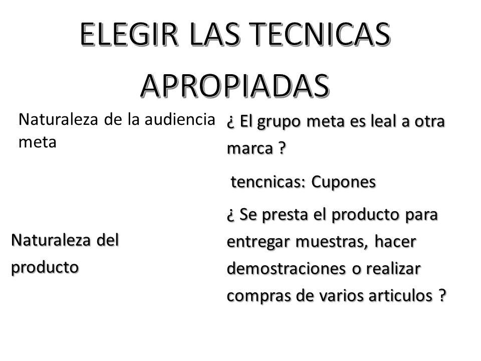 ELEGIR LAS TECNICAS APROPIADAS