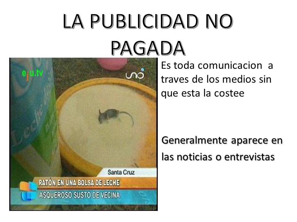 LA PUBLICIDAD NO PAGADA