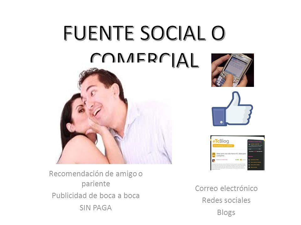 FUENTE SOCIAL O COMERCIAL
