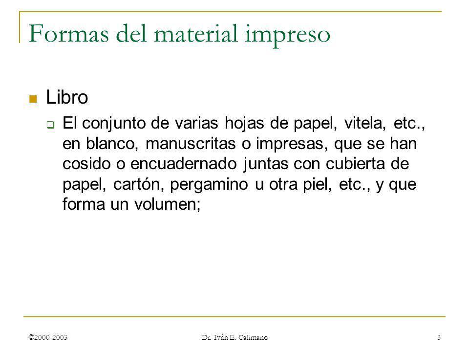 Formas del material impreso