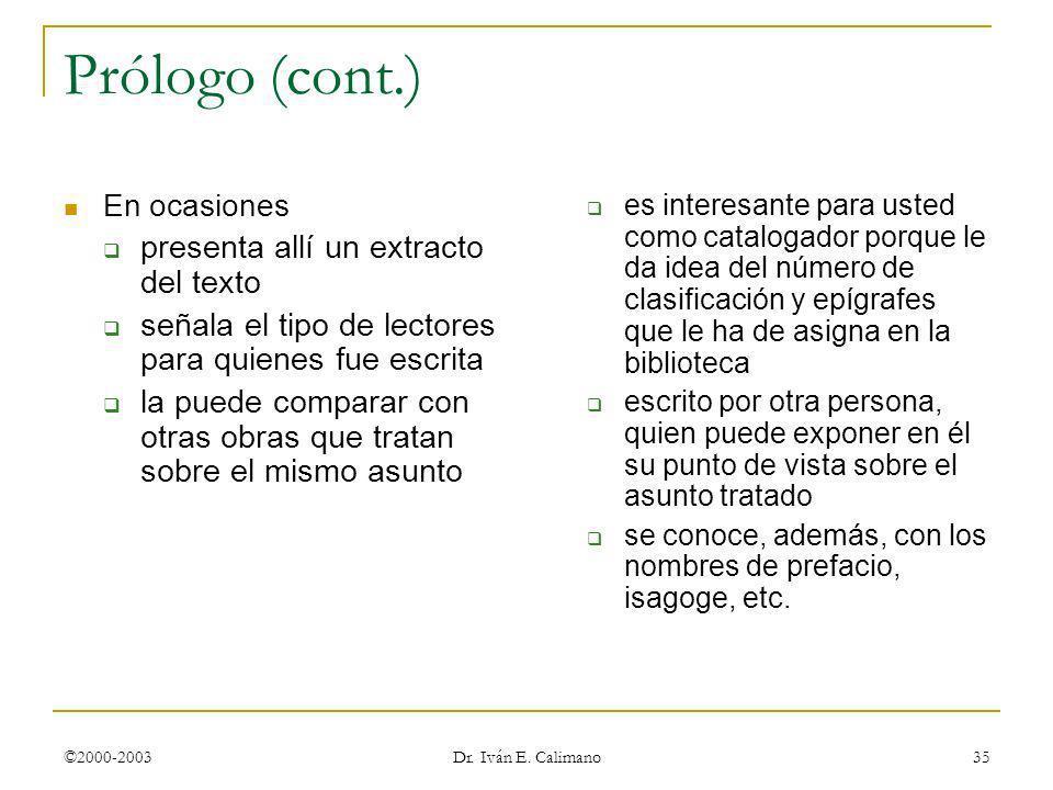 Prólogo (cont.) presenta allí un extracto del texto