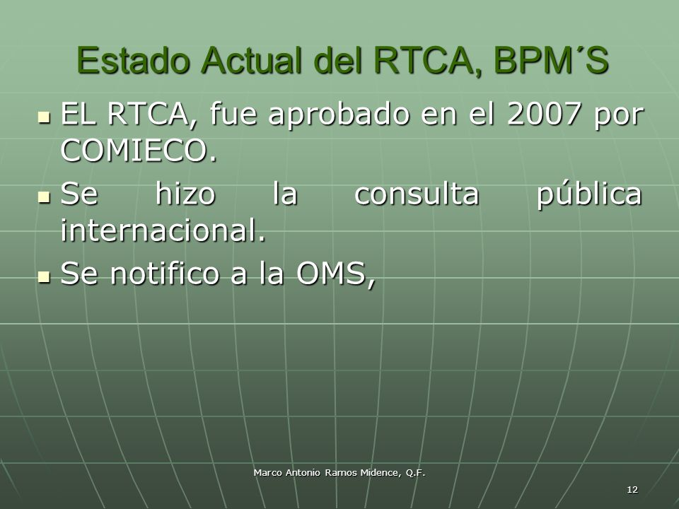 Estado Actual del RTCA, BPM´S