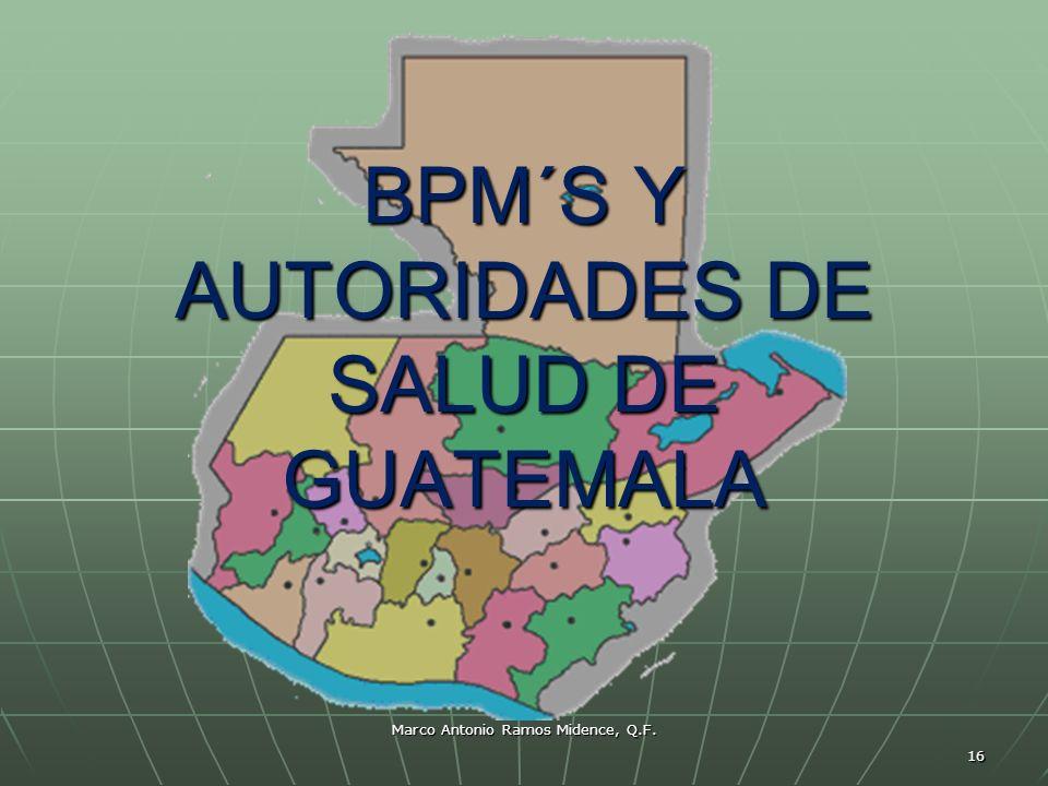 BPM´S Y AUTORIDADES DE SALUD DE GUATEMALA