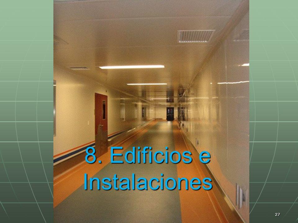 8. Edificios e Instalaciones