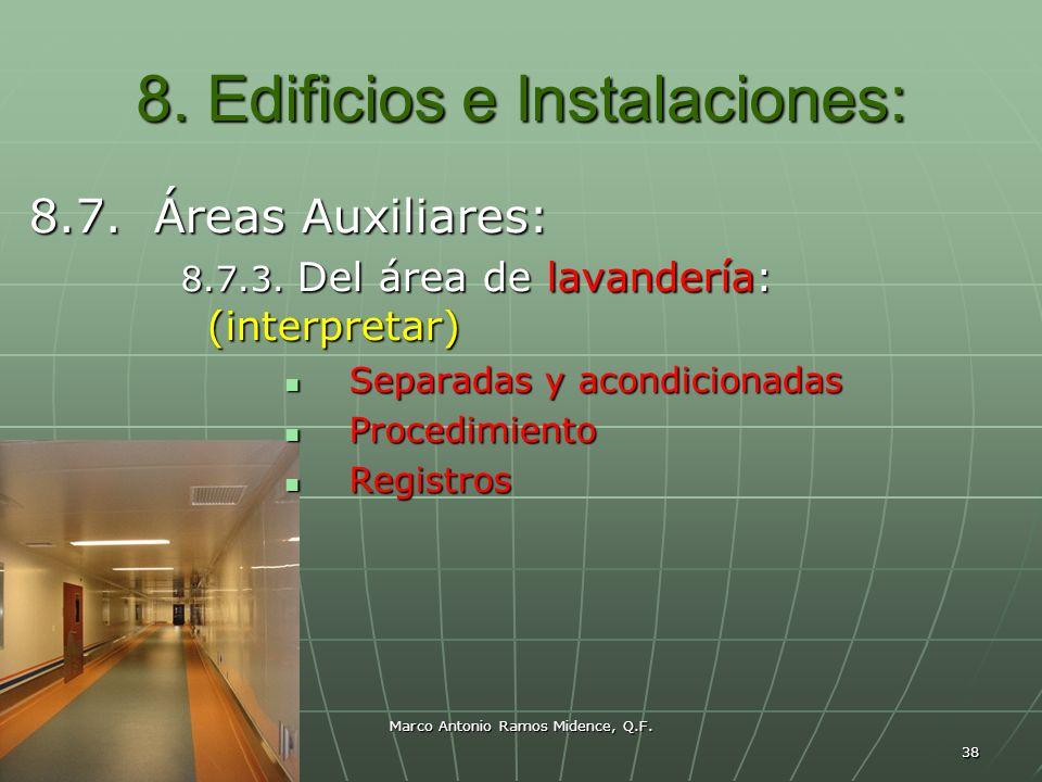 8. Edificios e Instalaciones:
