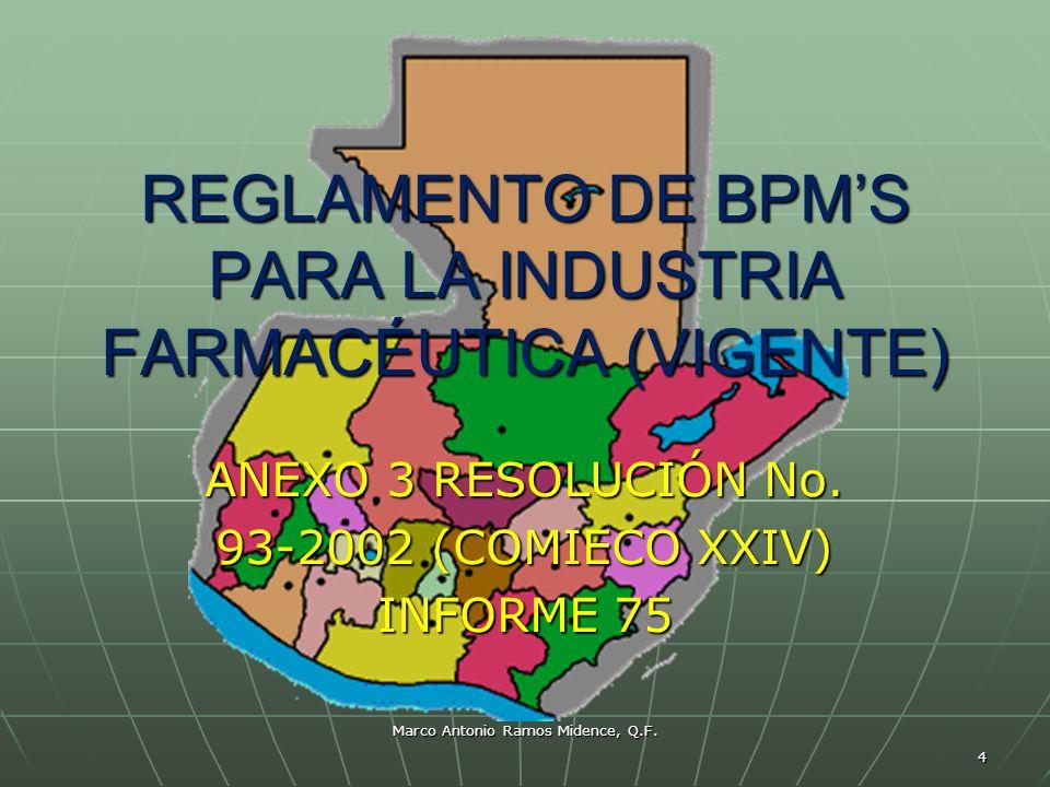 REGLAMENTO DE BPM'S PARA LA INDUSTRIA FARMACÉUTICA (VIGENTE)