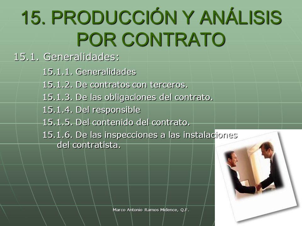 15. PRODUCCIÓN Y ANÁLISIS POR CONTRATO