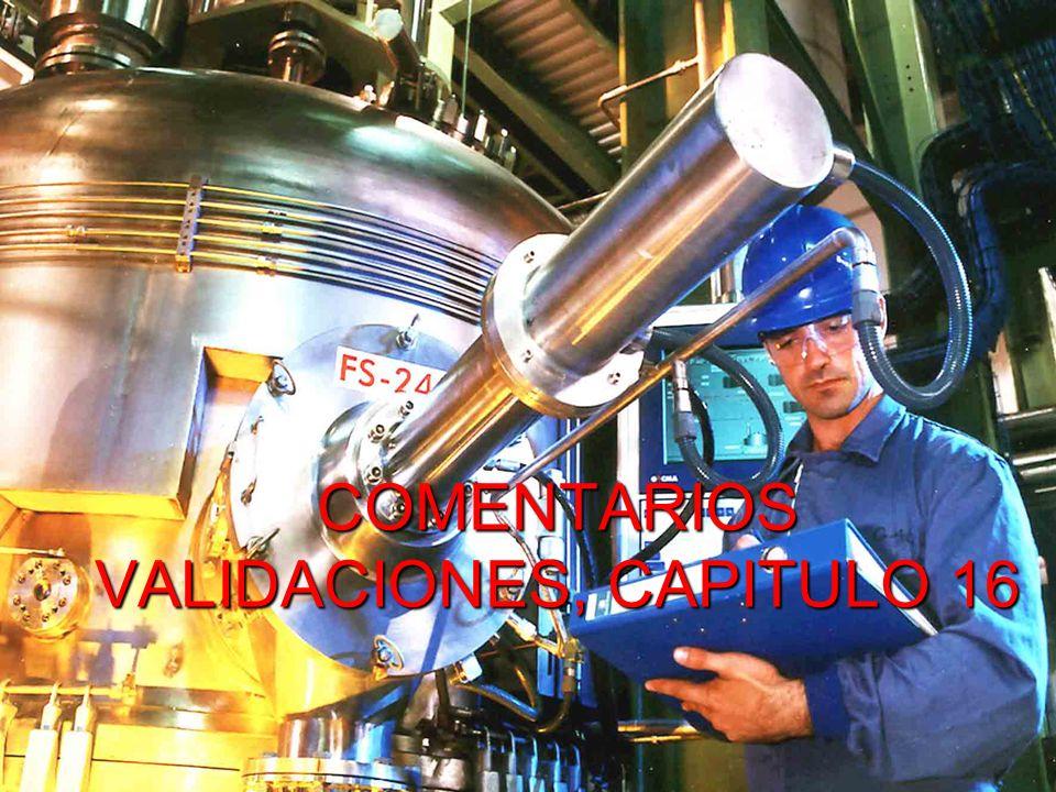 COMENTARIOS VALIDACIONES, CAPITULO 16