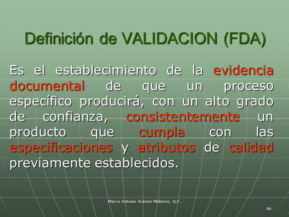 Definición de VALIDACION (FDA)