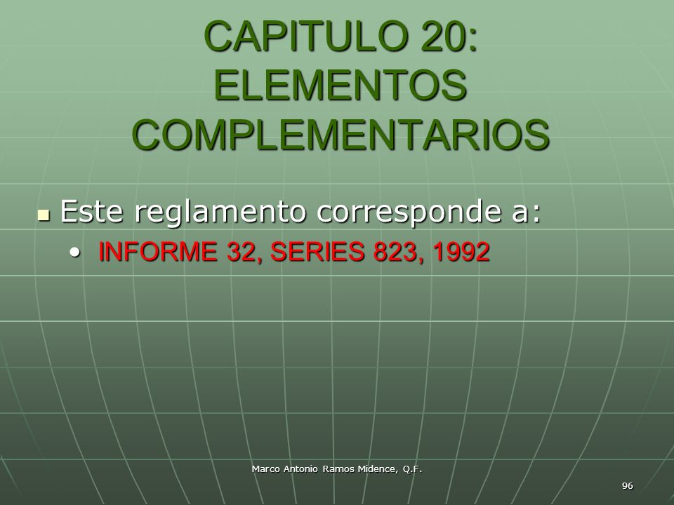 CAPITULO 20: ELEMENTOS COMPLEMENTARIOS