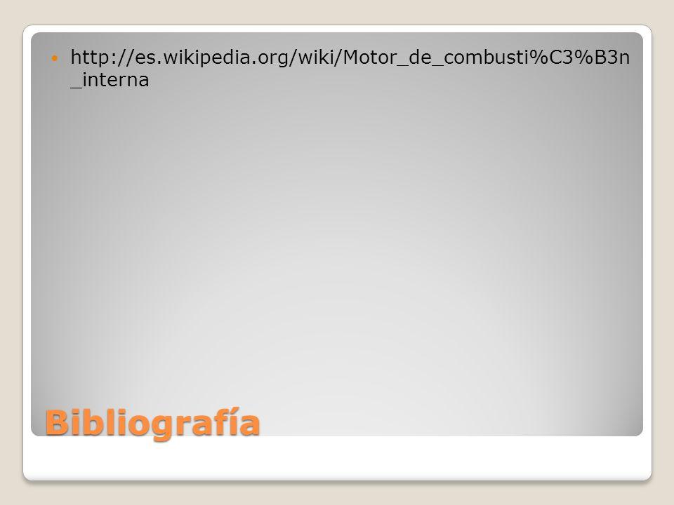 http://es.wikipedia.org/wiki/Motor_de_combusti%C3%B3n _interna