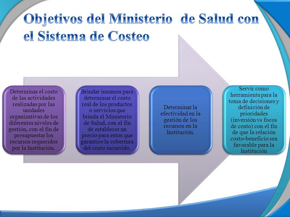 Objetivos del Ministerio de Salud con el Sistema de Costeo