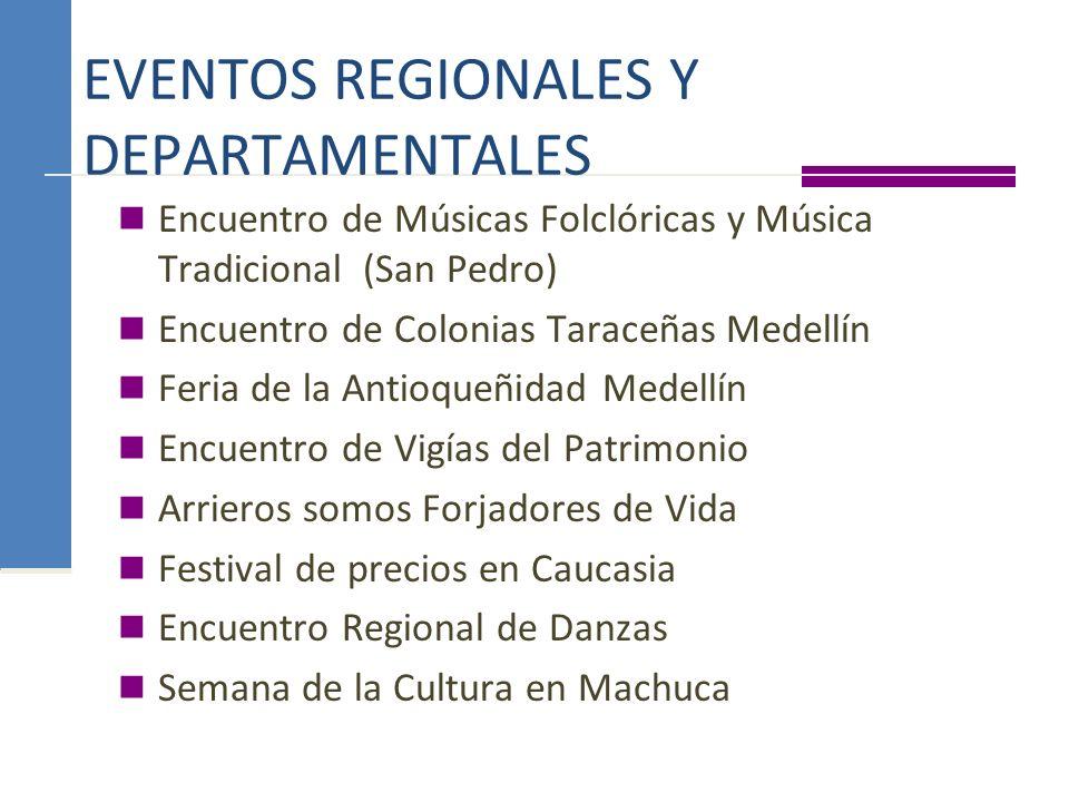 EVENTOS REGIONALES Y DEPARTAMENTALES