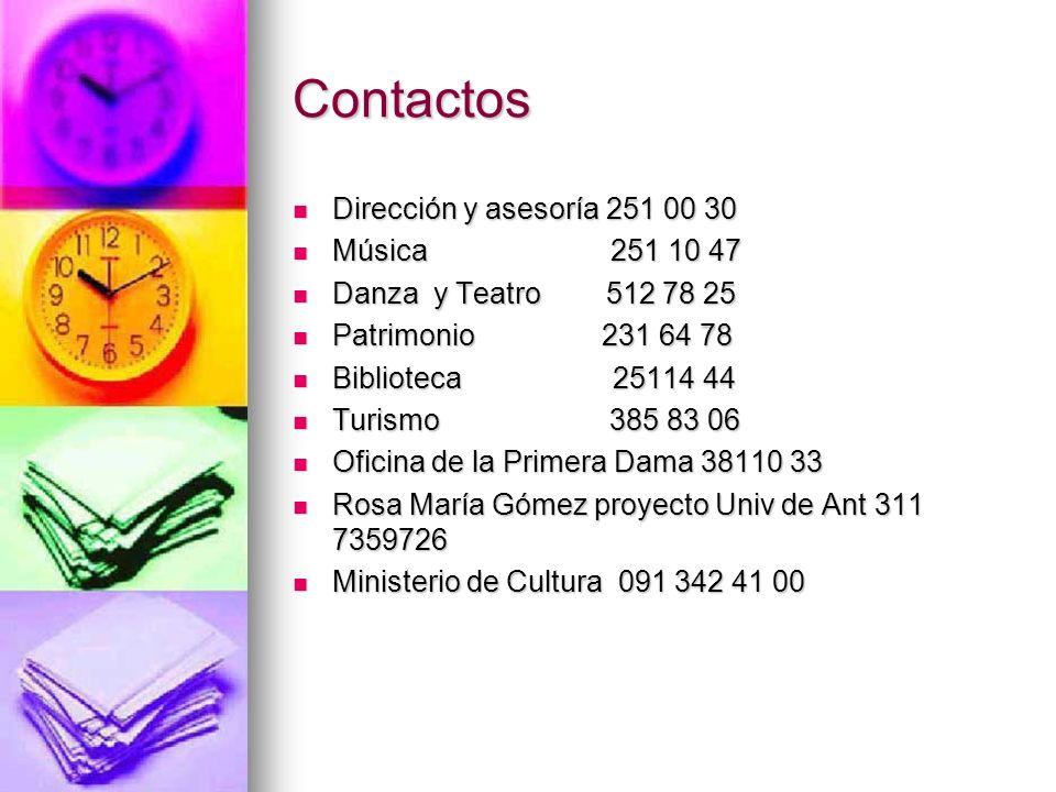 Contactos Dirección y asesoría 251 00 30 Música 251 10 47