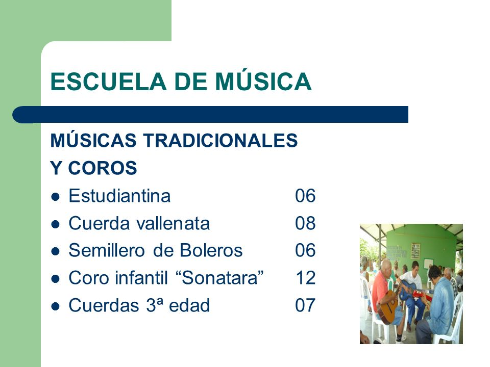 ESCUELA DE MÚSICA MÚSICAS TRADICIONALES Y COROS Estudiantina 06