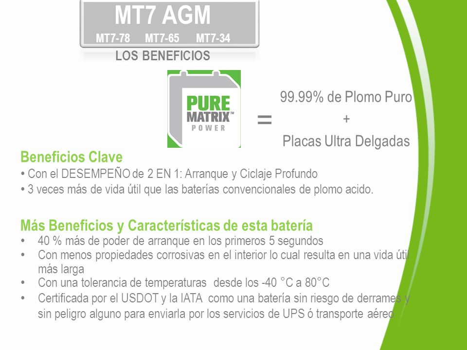 = Pure Matrix MT7 AGM LOS BENEFICIOS MT7-78 MT7-65 MT7-34 BENEFITS