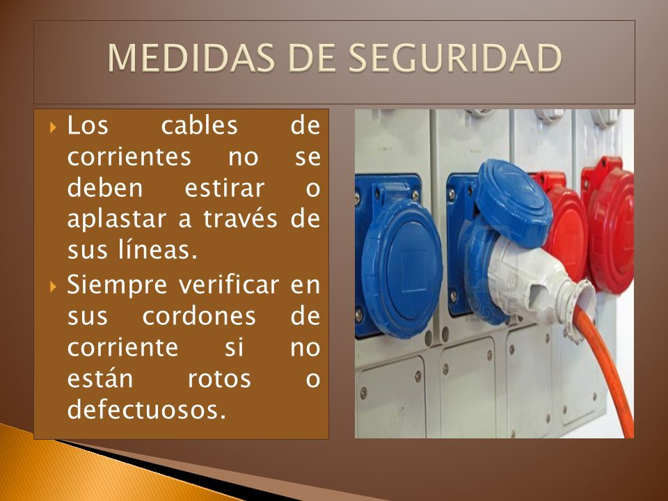 MEDIDAS DE SEGURIDAD Los cables de corrientes no se deben estirar o aplastar a través de sus líneas.